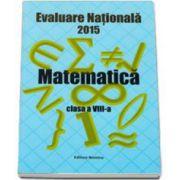 Evaluare nationala 2015 - Modele de subiecte la matematica, pentru clasa a VIII-a