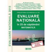 Evaluare Nationala 2015- (Matematica), Pregatirea examenului de Evaluare Nationala in 25 de saptamani