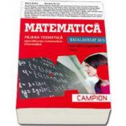 Exercitii recapitulative si teste la matematica M1 pentru Bacalaureat 2015 (coperta rosie) - Ed. Campion