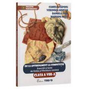 Exercitii si teste de limba si literatura romana, De la antrenament la competitie pentru clasa a VIII-a