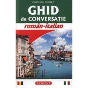 Camelia Chirea - Ghid de conversatie roman-italian