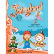 Fairyland 1, Teachers Book, (with posters) Curs de limba engleza pentru clasa I-a (Virginia Evans )