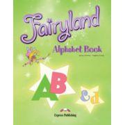 Fairyland 3, Alphabet Book, Curs de limba engleza pentru clasa III-a, (Virginia Evans )