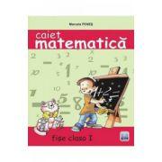 Matematica - Fise de lucru clasa a I-a (Marcela Penes)