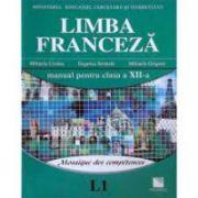 Limba Franceza - Manual pentru clasa XII-a, Limba 1, Mosaique des competences (Mihaela Cosma)
