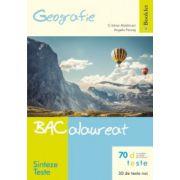 Bacalaureat Geografie 2015 - Sinteze si Teste + rezolvari