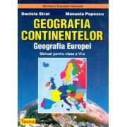Geografia Europei, Geografia Continentelor, Manual pentru clasa a VI-a (Daniela Strat )