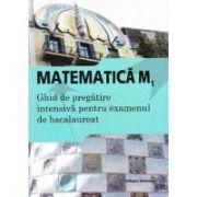 Ghid de pregatire intensiva la matematica M1-Bacalaureat 2015 - Ed. Nomina