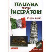 Italiana pentru incepatori cu CD audio inclus (Camelia Chirea)