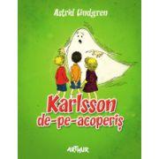 Karlsson de-pe-acoperis - Astrid Lindgren
