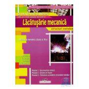Manual pentru clasa a X-a de Lucrator in lacatusarie mecanica, structuri metalice - Aurel Ciocarlea- Vasilescu