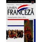 Manual pentru limba franceza, Clasa XII-a, Limba 1 (Coculescu Steluta)