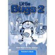 Little Bugs 2, Teacher's Book-Manualul Profesorului (Carol Read )