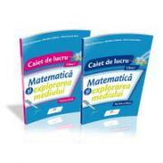 Caiet pentru clasa I de Matematica si explorarea mediului. Set 2 caiete - Semestrele I si II