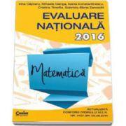 Matematica. Evaluare nationala 2016 - Irina Capraru