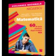 Matematica- Evaluarea nationala (60 de teste rezolvate dupa modelul MEN)