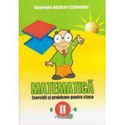 Matematica- Exercitii si probleme pentru clasa a II-a (Adalbert Gheorghe Schneider)