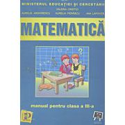 Matematica. Manual pentru clasa a III-a - Valeria Cristici