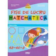 Matematica - fise de lucu pentru clasa a II-a