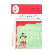 Matematica, Caietul elevului pentru clasa a III-a, Partea a II-a