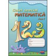 Caiet special pentru matematica - clasa I