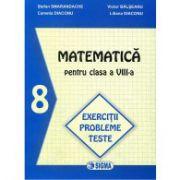 Matematica, Exercitii si teste, clasa a VIII-a (Stefan Smarandache )