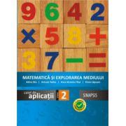 Matematica si explorarea mediului - caiet de aplicatii pentru clasa a II-a