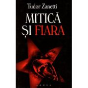 Mitica si fiara -Tudor Zanetti