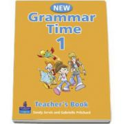 New Grammar Time 1, Teachers Book, Level 1 - Sandy Jervis