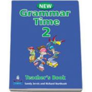 New Grammar Time 2, Teachers Book - bJervis Sandy