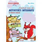 Caietul meu de activitati integrate pe proiecte tematice (3-4, grupa mica)