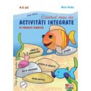 Caietul meu de activitati integrate pe proiecte tematice. 4-5 ani, grupa mijlocie - Maria Verdes