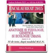 Anatomie si Fiziologie, Genetica si Ecologie - Bacalaureat (clasele a XI-a + a-XII-a) - Ed. Paralela 45