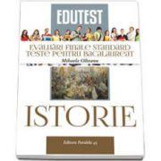 Bacalaureat Istorie - evaluari finale standard