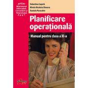 Planificare operationala- Manual pentru clasa a XI-a, (Valentina Capota)
