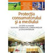 Protectia consumatorului si a mediului- Manual pentru clasa a X-a,(Valentina Capota)