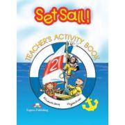 Set Sail 2, Teacher's Activity Book, (Caietul profesorului pentru clasa II-a)