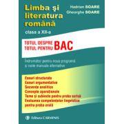 Limba si literatura romana - indrumator pentru clasa a XII-a (Totul pentru/despre BAC) - Ed. Carminis