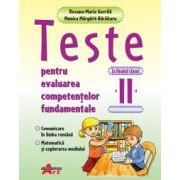 Teste pentru evaluarea competentelor fundamentale la finalul clasei a II-a- Comunicare in limba romana, matematica si explorare mediului (Roxana-Maria Gavrila)