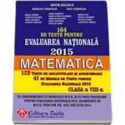 Teste pentru Evaluarea Nationala, 2015- Matematica (Artur Balauca)