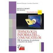 Manual Tehnologia Informatie (TIC 4) pentru clasa a XII-a