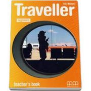 Traveller Beginners level. Teachers Book - Manualul Profesorului clasa a III-a (H. Q. Mitchell)
