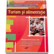 Manual manual pentru, clasa a X-a. Turism si alimentatie - Stefania Mihai