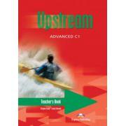Upstream Advanced C1. Teacher's Book-Manualul profesorului pentru clasa a XI-a (Virginia Evans 0
