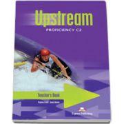 Manual pentru clasa a XII-a Limba 1, Curs pentru limba engleza, Upstream Proficiency C2 (Virginia Evans)