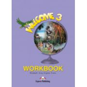 Welcome 3 WorkBook. Caiet curs limba engleza - Elizabeth Gray