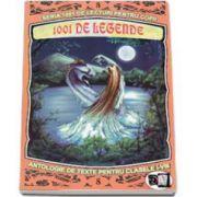 1001 de legende - Antologie de texte pentru clasele I-VIII (Volumul VIII)