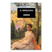 Adela -Garabet Ibraileanu