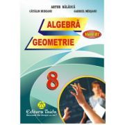 Auxiliar de Algebra si Geometrie - clasa a VIII-a