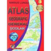 Atlas geografic general scolar - Marius Lungu